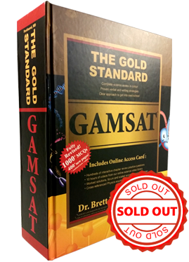 Gold Standard GAMSAT Preparation Textbook with Practice Paper and Worked Problems (Australia, Ireland, UK)