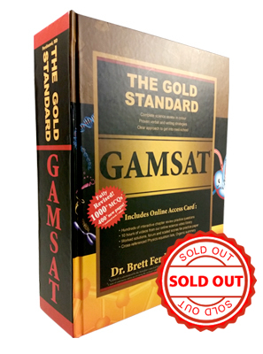 The Completely Revised Gold Standard GAMSAT Textbook