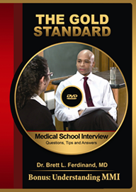 The Medical School Interview: Questions, Tips and Answers (The Gold Standard: UK, US, Australia)